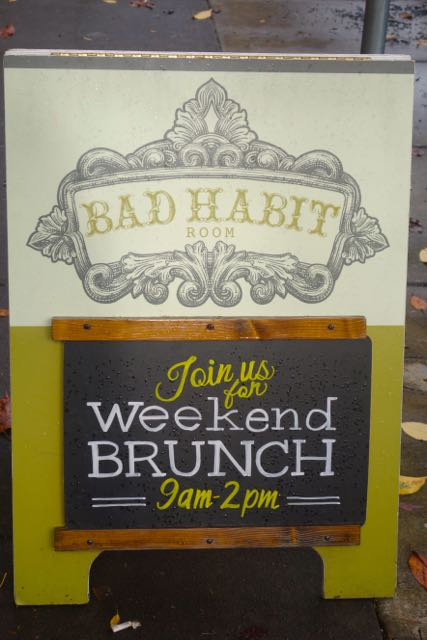 Bad Habit Room has a great brunch